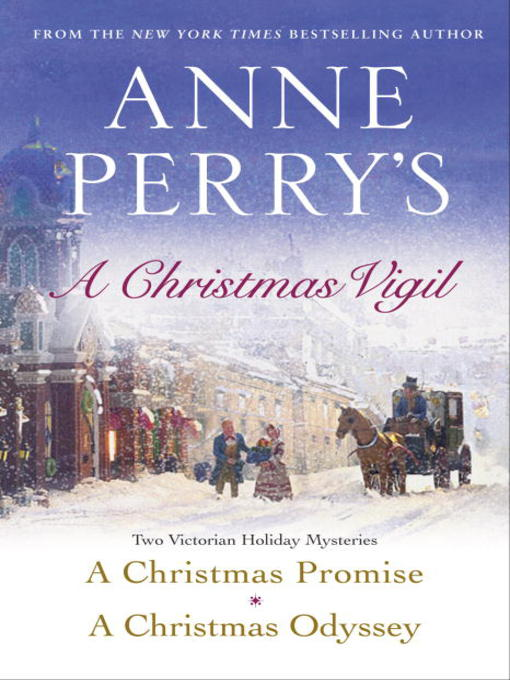 Title details for Anne Perry's Christmas Vigil by Anne Perry - Available