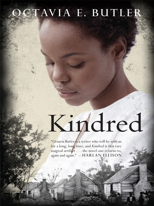 Title details for Kindred by Octavia Butler - Wait list