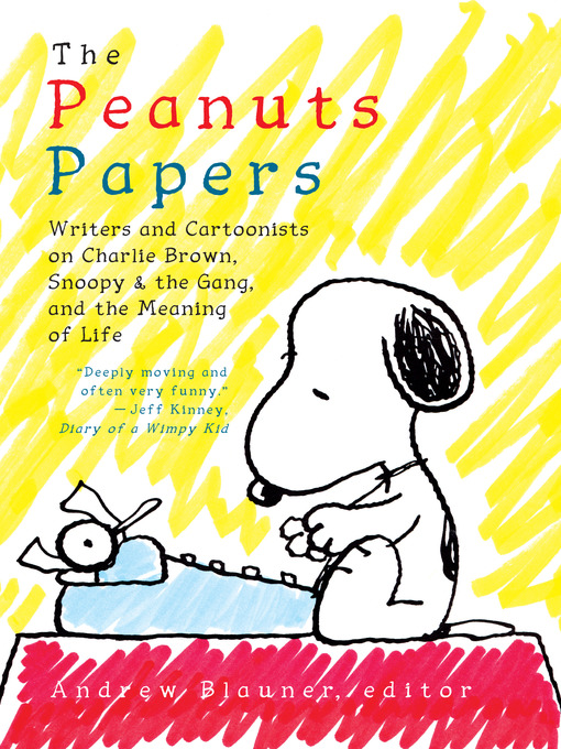 Title details for The Peanuts Papers by Andrew Blauner - Available