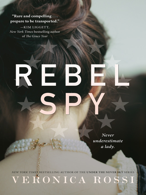 Title details for Rebel Spy by Veronica Rossi - Available