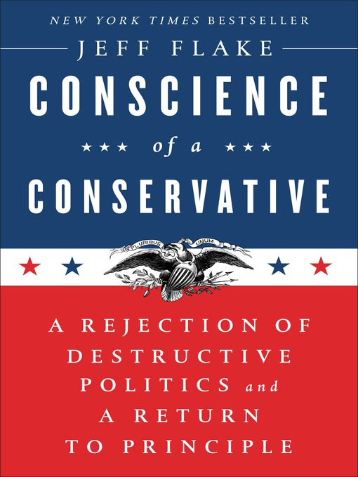 Title details for Conscience of a Conservative by Jeff Flake - Available
