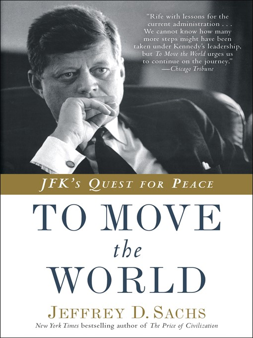 Title details for To Move the World by Jeffrey D. Sachs - Available