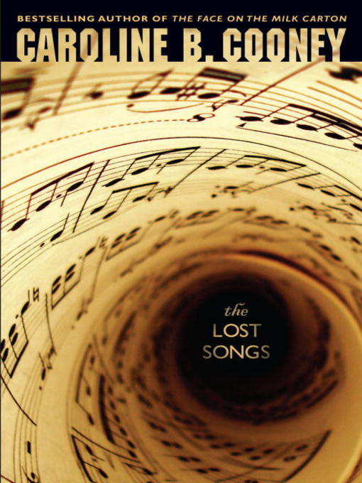 Title details for The Lost Songs by Caroline B. Cooney - Available