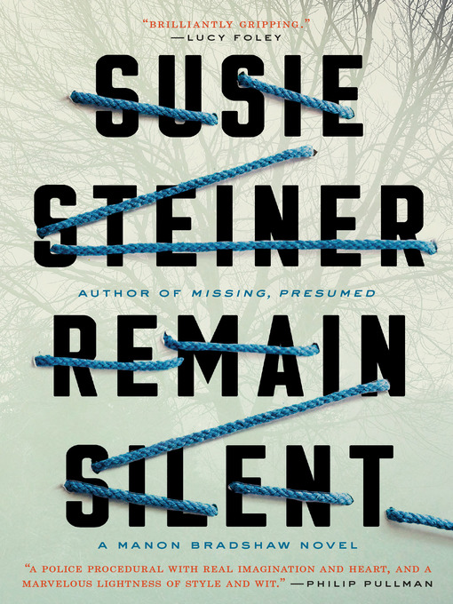 Title details for Remain Silent by Susie Steiner - Available
