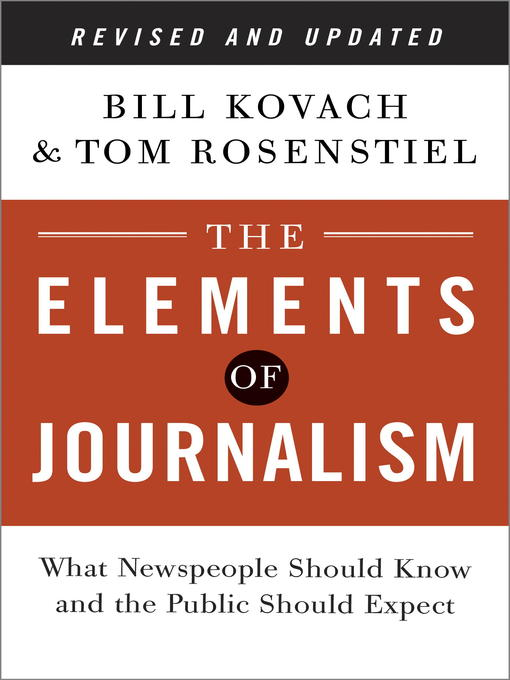 essay about the elements of journalism Online writing lab roane state students are asked to write literary analysis essays because this type of assignment repeated elements in action.