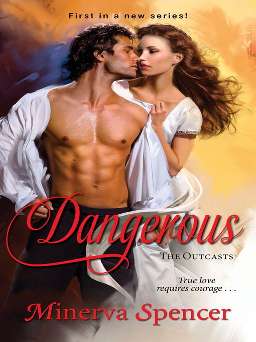 Title details for Dangerous by Minerva Spencer - Available