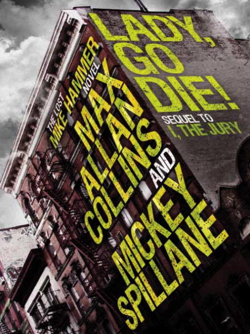 Title details for Lady, Go Die! by Mickey Spillane - Available