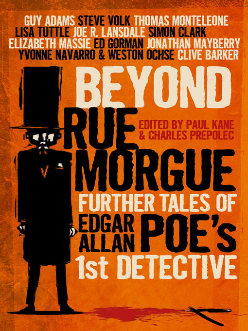 Title details for Beyond Rue Morgue Anthology by Paul Kane - Available