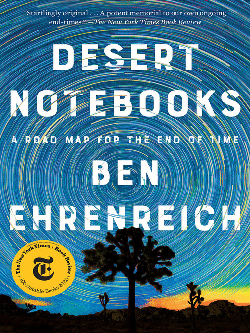 Title details for Desert Notebooks by Ben Ehrenreich - Available