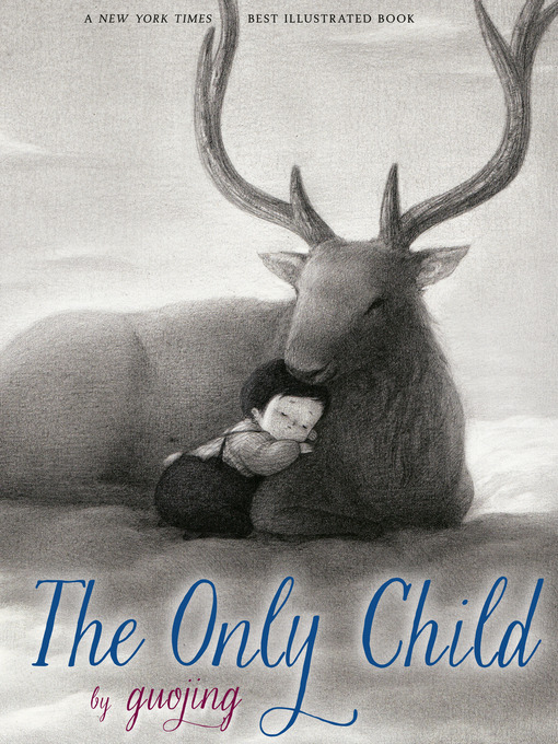 Title details for The Only Child by Guojing - Available