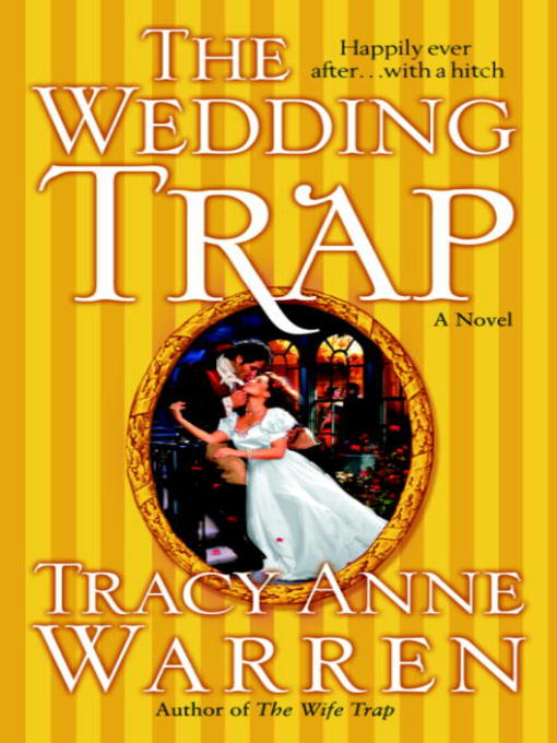 Title details for The Wedding Trap by Tracy Anne Warren - Wait list