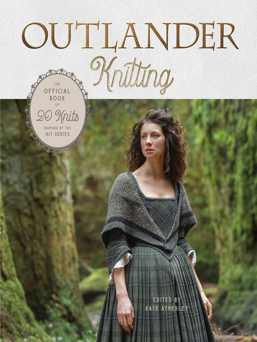 Title details for Outlander Knitting by Kate Atherley - Wait list