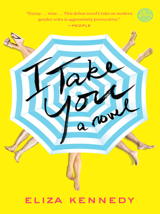 Title details for I Take You by Eliza Kennedy - Available