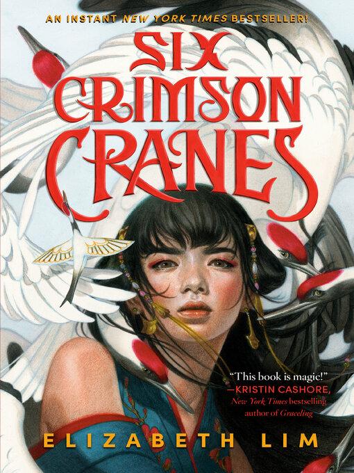 Title details for Six Crimson Cranes by Elizabeth Lim - Wait list