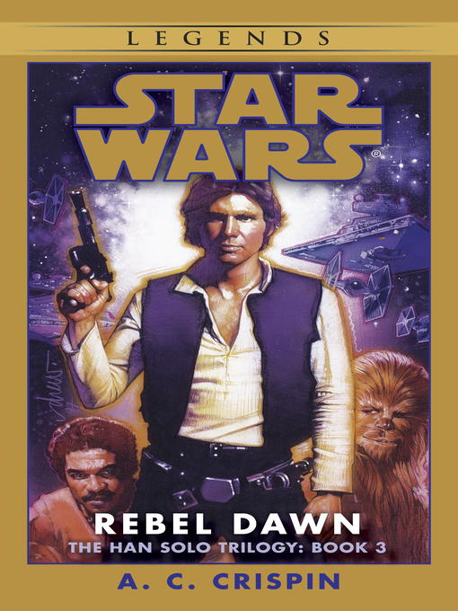 Title details for Rebel Dawn by A. C. Crispin - Available