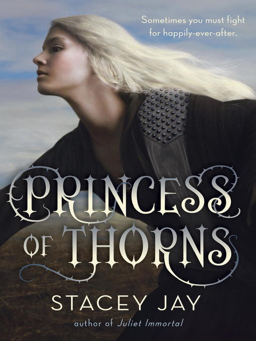 Title details for Princess of Thorns by Stacey Jay - Available