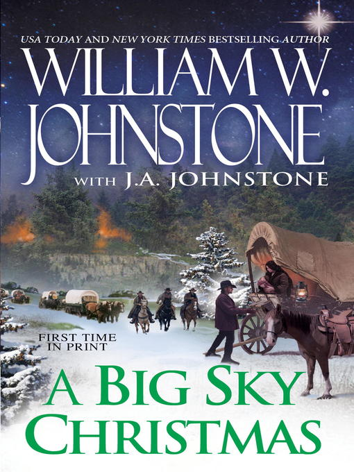 Title details for A Big Sky Christmas by William W. Johnstone - Available