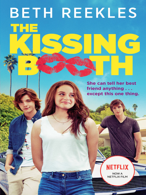 Title details for The Kissing Booth by Beth Reekles - Wait list