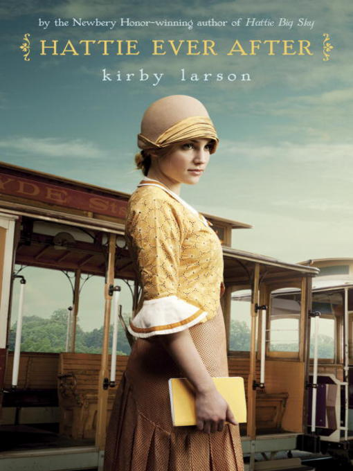 Title details for Hattie Ever After by Kirby Larson - Available