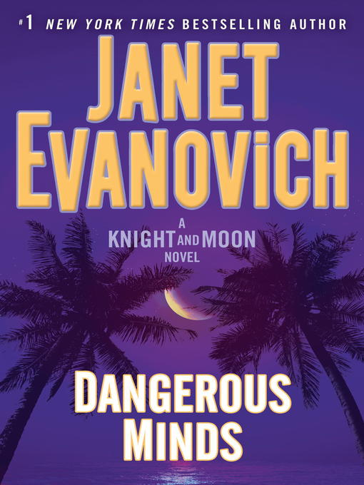Title details for Dangerous Minds by Janet Evanovich - Available