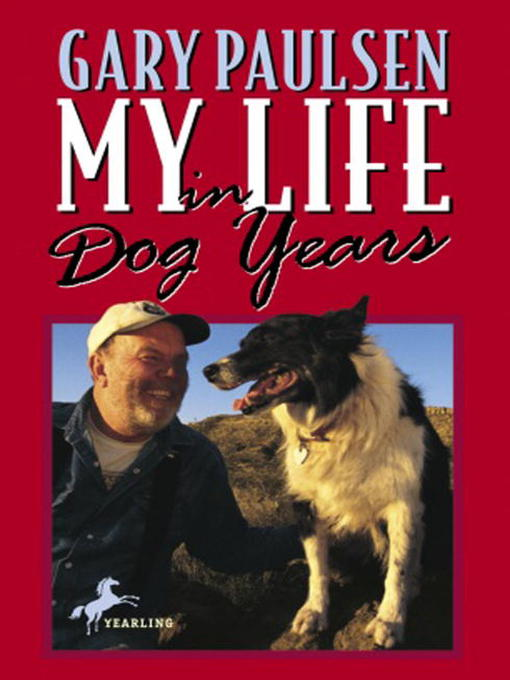 Title details for My Life in Dog Years by Gary Paulsen - Wait list