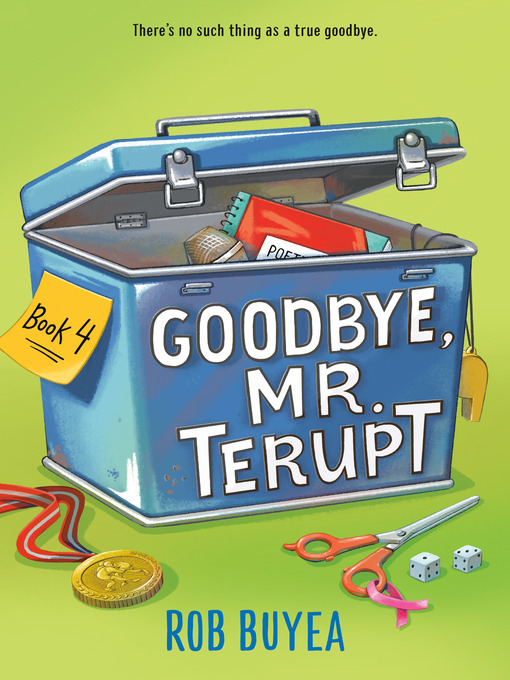 Title details for Goodbye, Mr. Terupt by Rob Buyea - Available