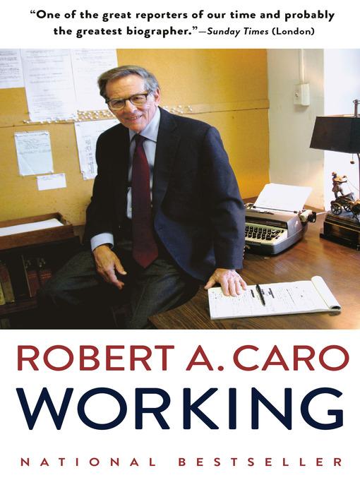 Title details for Working by Robert A. Caro - Wait list