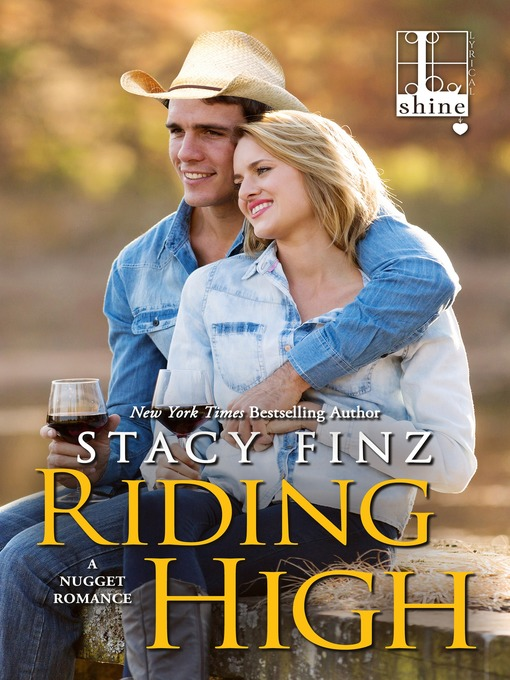 Title details for Riding High by Stacy Finz - Wait list