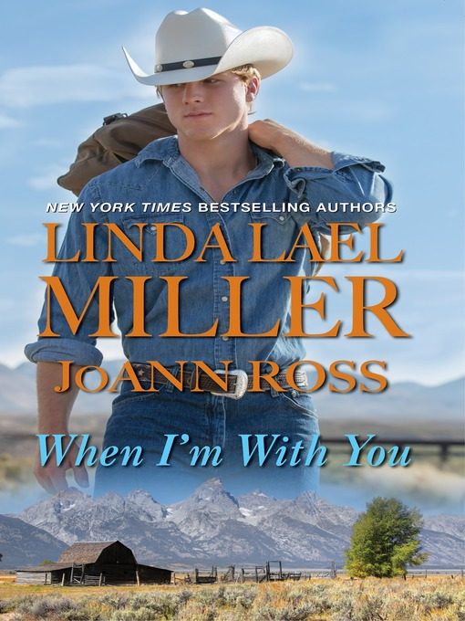 Title details for When I'm With You by Linda Lael Miller - Available