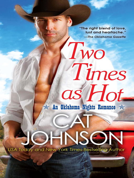 Title details for Two Times as Hot by Cat Johnson - Available