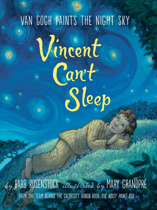 Title details for Vincent Can't Sleep by Barb Rosenstock - Available