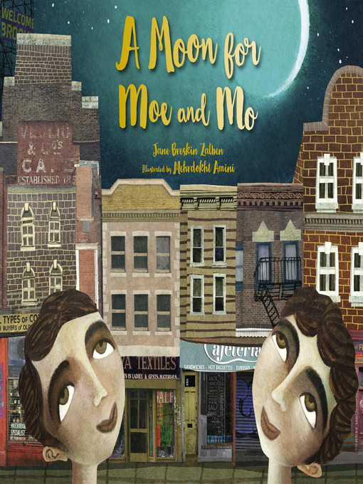 Title details for A Moon for Moe and Mo by Jane Breskin Zalben - Available