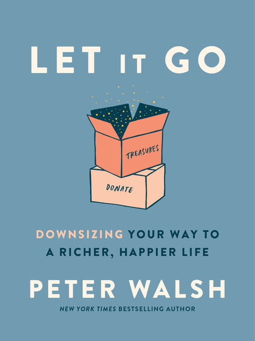 Title details for Let It Go by Peter Walsh - Wait list
