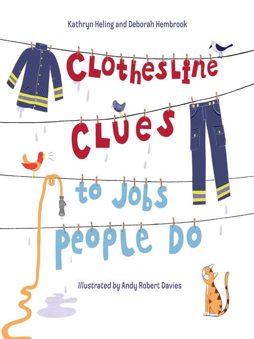Title details for Clothesline Clues to Jobs People Do by Kathryn Heling - Available