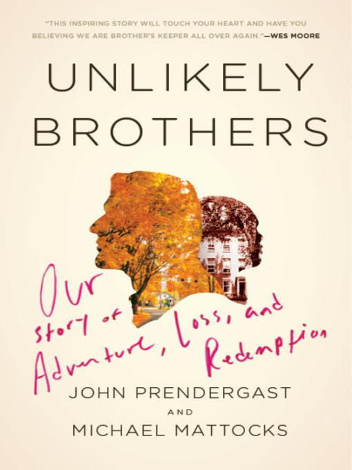 Title details for Unlikely Brothers by John Prendergast - Available