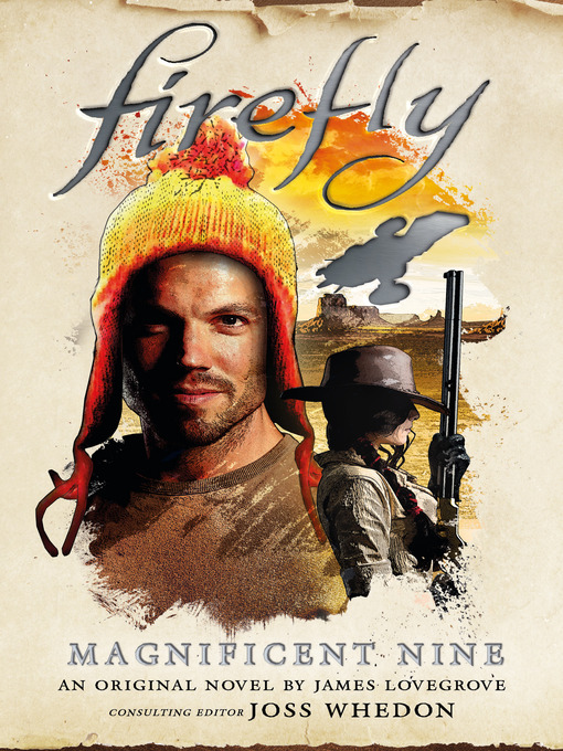 Title details for Firefly--The Magnificent Nine by James Lovegrove - Available