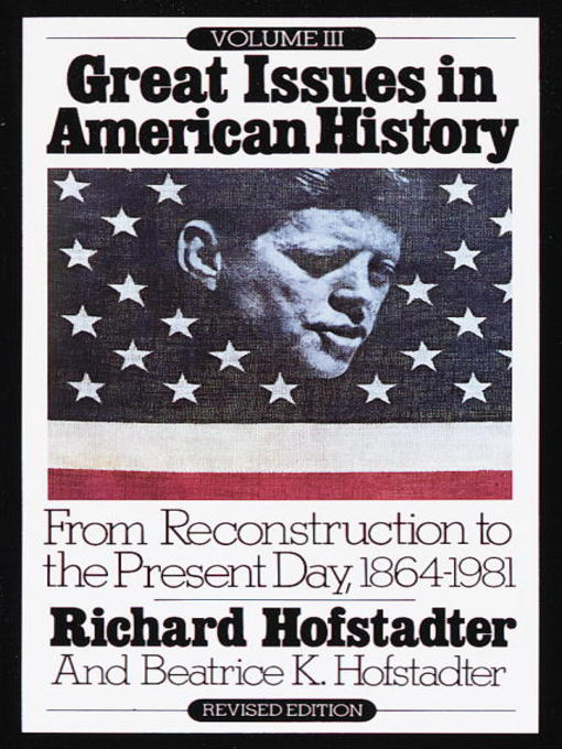 Title details for Great Issues in American History, Volume 3 by Richard Hofstadter - Available