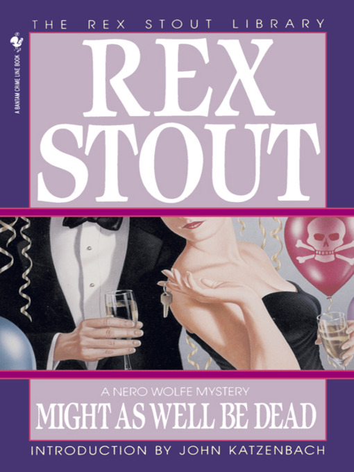 Title details for Might As Well Be Dead by Rex Stout - Available