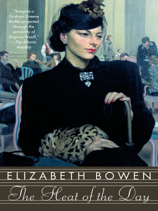 Title details for The Heat of the Day by Elizabeth Bowen - Available