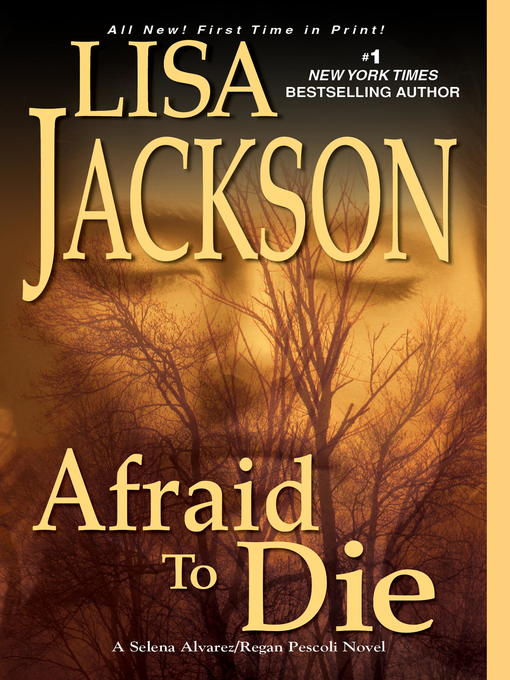Title details for Afraid to Die by Lisa Jackson - Wait list
