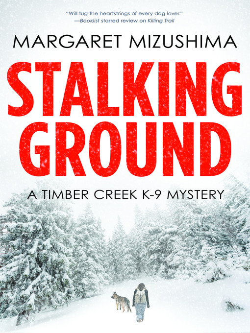 Title details for Stalking Ground by Margaret Mizushima - Available