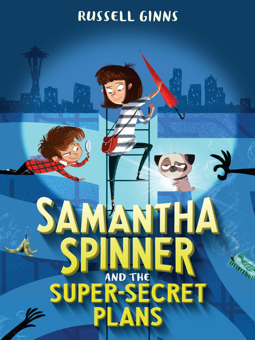 Cover of Samantha Spinner and the Super-Secret Plans