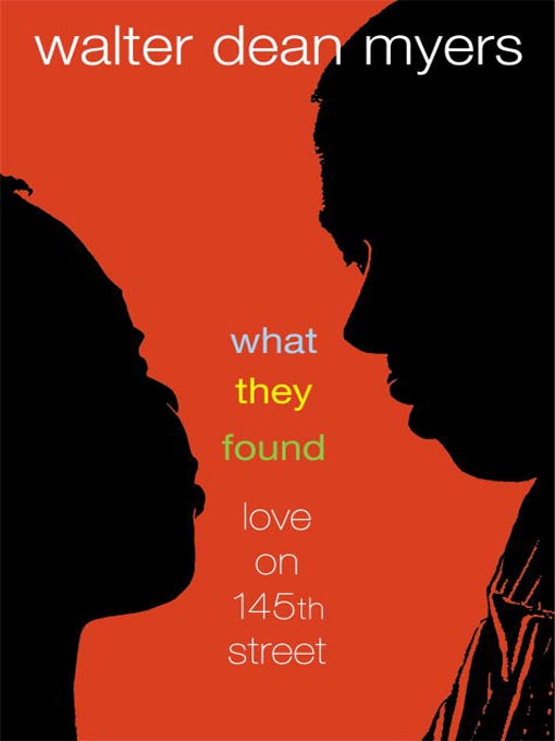 Title details for What They Found by Walter Dean Myers - Wait list