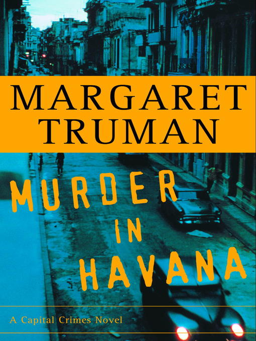 Title details for Murder in Havana by Margaret Truman - Wait list