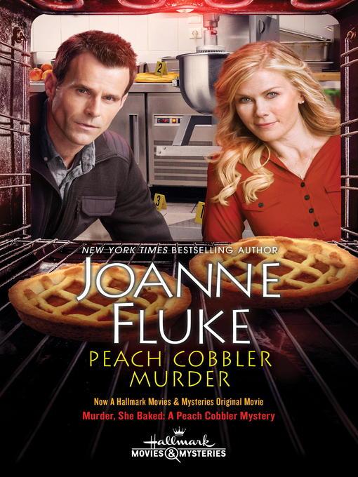 Title details for Peach Cobbler Murder by Joanne Fluke - Available