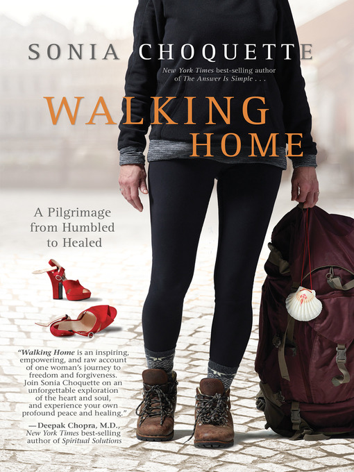 Title details for Walking Home by Sonia Choquette, Ph.D. - Wait list