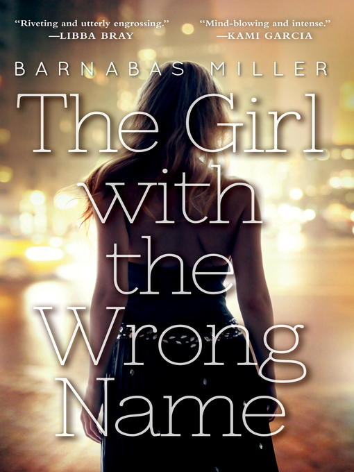 Title details for The Girl with the Wrong Name by Barnabas Miller - Wait list