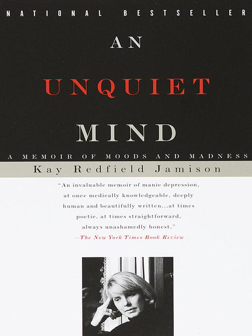 Title details for An Unquiet Mind by Kay Redfield Jamison - Available