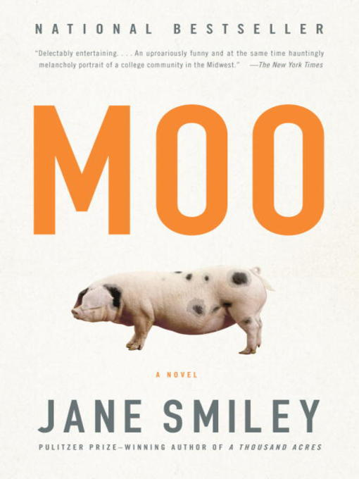 Title details for Moo by Jane Smiley - Available