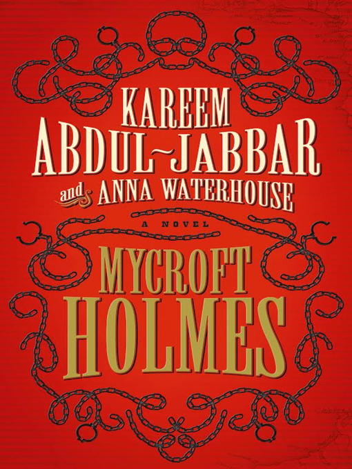 Title details for Mycroft Holmes by Kareem Abdul-Jabbar - Available